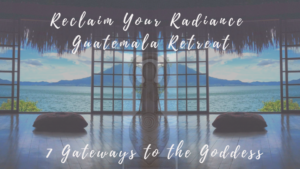 FINAL-Reclaim+Your+Radiance+Guatemala+(4)